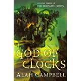 God of Clocksby Alan Campbell