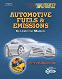 img - for Today's Technician: Automotive Fuels and Emissions: 1st (First) Edition book / textbook / text book