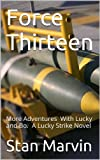 img - for Force Thirteen (Lucky Strike) book / textbook / text book