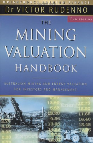 The Mining Valuation Handbook: Australian Mining and Energy Valuation for Investors and Management