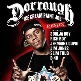 Dorrough music ice cream paint job lyrics