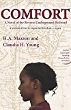 img - for Comfort: A Novel of the Reverse Underground Railroad book / textbook / text book