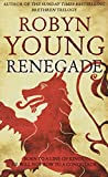 Renegade (Insurrection Trilogy) Robyn Young