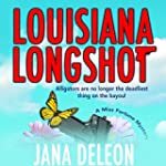 Louisiana Longshot: A Miss Fortune My...