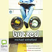 Buzzed | [Michael Witheford]