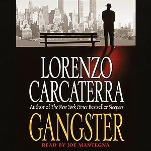 Gangster | [Lorenzo Carcaterra]