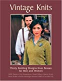Vintage Knits: Thirty Knitting Designs from Rowan for Men and Women (1570763127) by Hargreaves, Kim