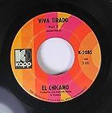 EL CHICANO 45 RPM VIVA TIRADO PART II / VIVA TIRADO PART I