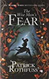 The Wise Man's Fear: The Kingkiller Chronicle: Book 2 Patrick Rothfuss