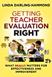 img - for Getting Teacher Evaluation Right: What Really Matters for Effectiveness and Improvement book / textbook / text book