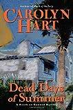 Dead Days of Summer (Death on Demand Mysteries, No. 17) (0060724021) by Hart, Carolyn