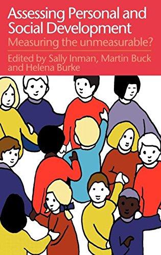 Assessing Children's Personal and Social Development: Measuring the Unmeasurable?