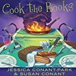 Cook the Books: A Gourmet Girl Mystery, Book 5 (       UNABRIDGED) by Jessica Park, Susan Conant Narrated by Kim McKean