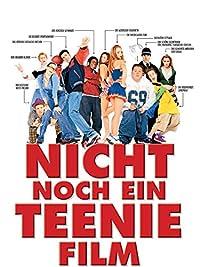 Nicht Noch Ein Teenager Film Ganzer Film