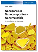 Nanoparticles - Nanocomposites �� Nanomaterials: An Introduction for Beginners