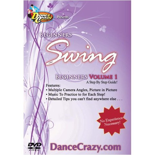 Learn To Dance Swing, Beginners Vol.1 - A Beginners Swing Dancing Guide to East Coast and City Swing