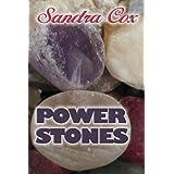 Power Stones ~ Sandra Cox