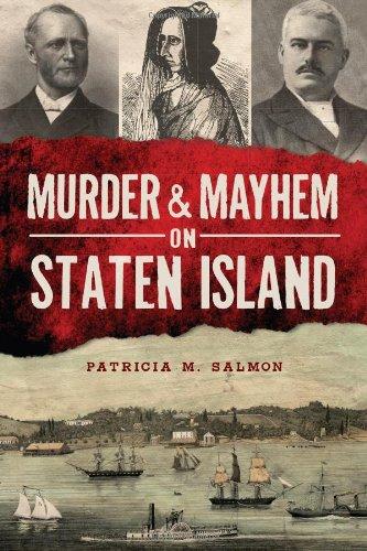 Murder And Mayhem On Staten Island