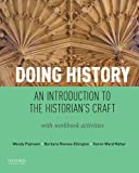 img - for Doing History: An Introduction to the Historian's Craft, with Workbook Activities book / textbook / text book