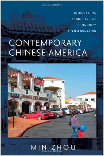 Contemporary Chinese America : immigration, ethnicity, and community transformation