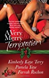 A Very Merry Temptation: 'Twas the Season\Mistletoe in Memphis\Second-Chance Christmas (Harlequin Kimani Arabesque)