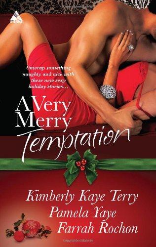 Image of A Very Merry Temptation: 'Twas the Season\Mistletoe in Memphis\Second-Chance Christmas (Harlequin Kimani Arabesque)
