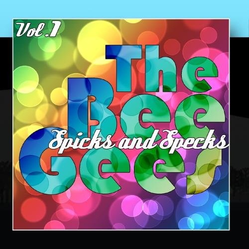 Bee Gees - Spicks & Specks - Zortam Music