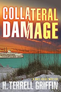 Collateral Damage: A Matt Royal Mystery by H. Terrell Griffin ebook deal