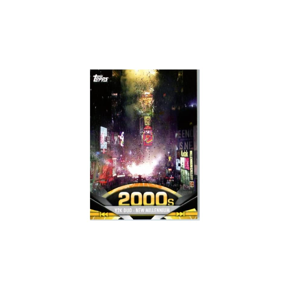 2011 Topps American Pie Card #179 Y2K Dud   New Millennium   ENCASED Trading Card