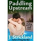 Paddling Upstreamby J. Strickland