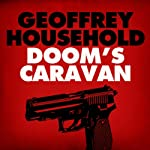 Doom's Caravan | Geoffrey Household