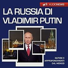 La Russia di Vladimir Putin (Audionews) Audiobook by Vittorio Serge Narrated by Maurizio Cardillo