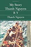 My Story Thanh Nguyen