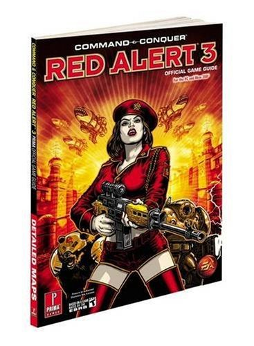 Prima Games Command And Conquer Red Alert 3 Prima Official Game Guide Prima Official Game Guides