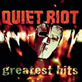 Quiet Riot - Greatest Hits [Clean]