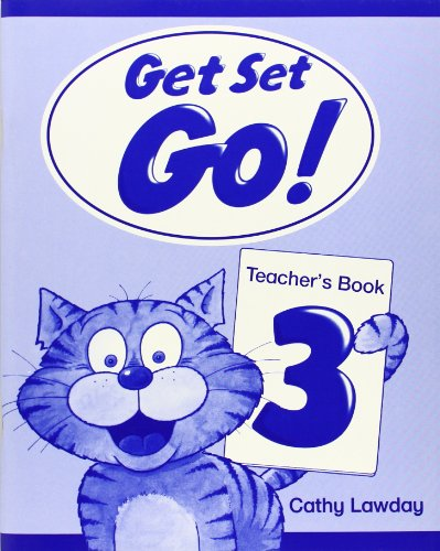 Get Set - Go!: Teacher's Book Level 3