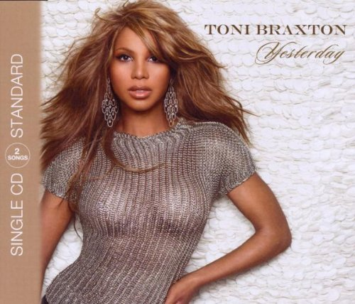 Toni Braxton - Yesterday - Zortam Music