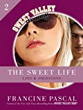 The Sweet Life 2: Lies and Omissions