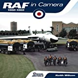 RAF in Camera 1950-59: Royal Air Force (0857333968) by Wilson, Keith