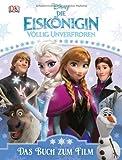Disney Die Eiskönigin: Das Buch zum Film