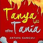 Tanya Tania | Antara Ganguli