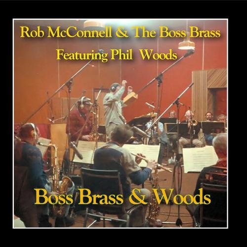 Boss Brass And Woods by Rob McConnell