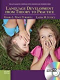 img - for Language Development From Theory to Practice (2nd Edition) (Communication Sciences and Disorders) book / textbook / text book