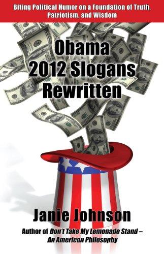 Obama 2012 Slogans Rewritten