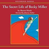 The Secret Life of Becky Miller   Sharon Hinck