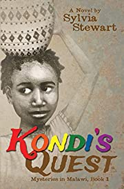 Kondi's Quest (Mysteries in Malawi - Christian Preteen Fiction Book 1)