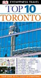 Lorraine Johnson DK Eyewitness Top 10 Travel Guide: Toronto