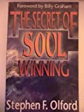 The Secret of Soul Winning (1560438002) by Olford, Stephen F.