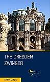 The Dresden Zwinger
