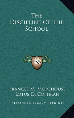 The Discipline of the School